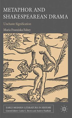 Fahey, Maria Franziska - Metaphor and Shakespearean Drama, ebook