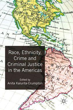 Kalunta-Crumpton, Anita - Race, Ethnicity, Crime and Criminal Justice in the Americas, e-kirja