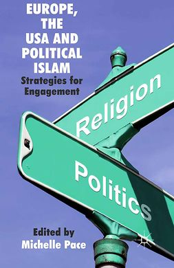 Pace, Michelle - Europe, the USA and Political Islam, e-bok