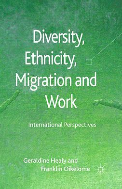 Healy, Geraldine - Diversity, Ethnicity, Migration and Work, ebook