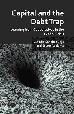 Bajo, Claudia Sanchez - Capital and the Debt Trap, ebook