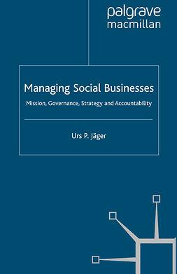 Jäger, Urs P. - Managing Social Businesses, e-bok