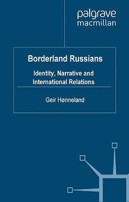 Hønneland, Geir - Borderland Russians, e-bok