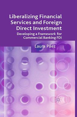 Páez, Laura - Liberalizing Financial Services and Foreign Direct Investment, ebook
