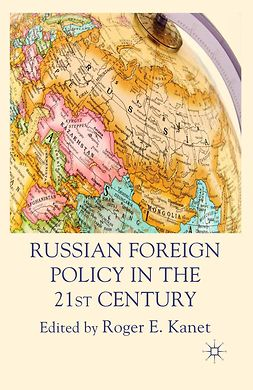 Kanet, Roger E. - Russian Foreign Policy in the 21st Century, e-kirja