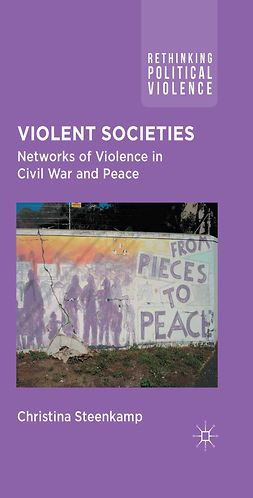 Steenkamp, Christina - Violent Societies, e-bok