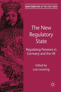 Leisering, Lutz - The New Regulatory State, e-kirja