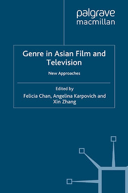 Chan, Felicia - Genre in Asian Film and Television, ebook