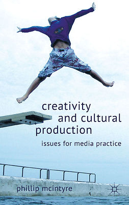McIntyre, Phillip - Creativity and Cultural Production, ebook