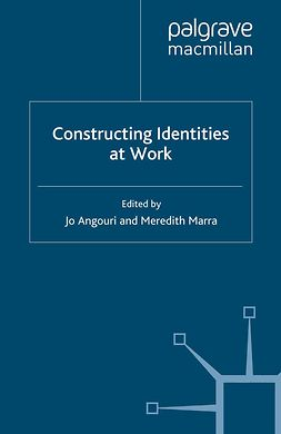 Angouri, Jo - Constructing Identities at Work, e-kirja