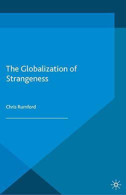 Rumford, Chris - The Globalization of Strangeness, e-kirja