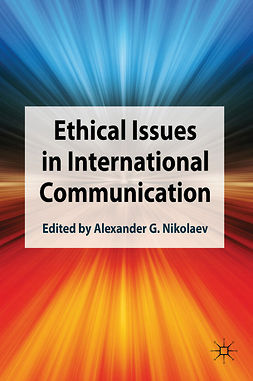 Nikolaev, Alexander G. - Ethical Issues in International Communication, e-bok