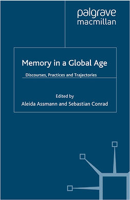 Assmann, Aleida - Memory in a Global Age, ebook