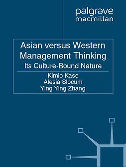 Kase, Kimio - Asian versus Western Management Thinking, ebook