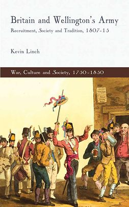 Linch, Kevin - Britain and Wellington's Army, ebook