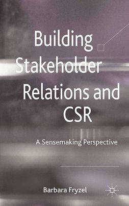 Fryzel, Barbara - Building Stakeholder Relations and Corporate Social Responsibility, ebook