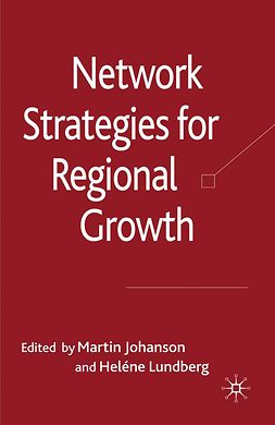 Johanson, Martin - Network Strategies for Regional Growth, ebook
