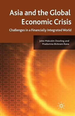 Dowling, John Malcolm - Asia and the Global Economic Crisis, ebook