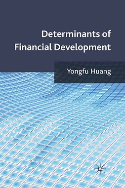 Huang, Yongfu - Determinants of Financial Development, e-kirja