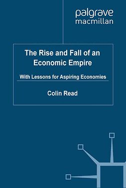 Read, Colin - The Rise and Fall of an Economic Empire, ebook