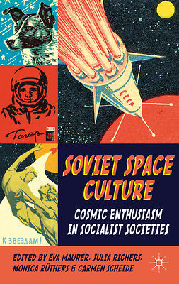 Maurer, Eva - Soviet Space Culture, e-bok