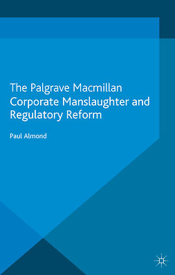 Almond, Paul - Corporate Manslaughter and Regulatory Reform, ebook