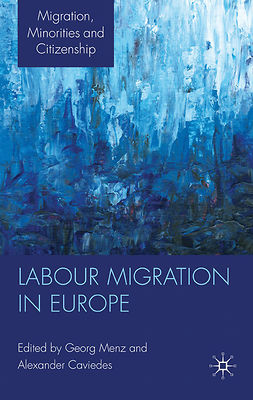 Caviedes, Alexander - Labour Migration in Europe, e-bok