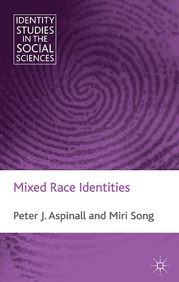 Aspinall, Peter - Mixed Race Identities, ebook