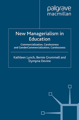 Devine, Dympna - New Managerialism in Education, ebook