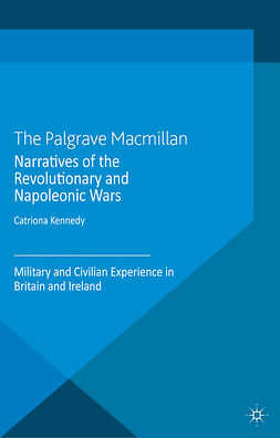 Kennedy, Catriona - Narratives of the Revolutionary and Napoleonic Wars, ebook