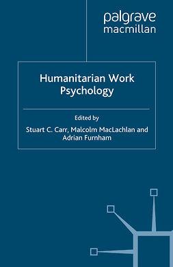 Carr, Stuart C. - Humanitarian Work Psychology, e-kirja