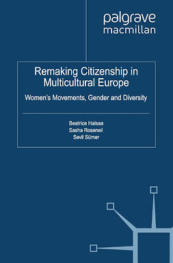 Halsaa, Beatrice - Remaking Citizenship in Multicultural Europe, ebook