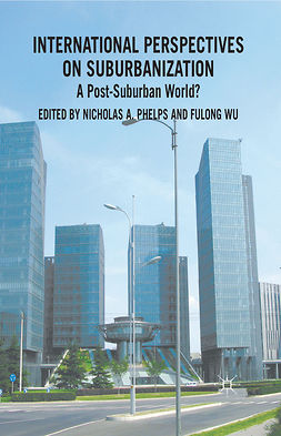 Phelps, Nicholas A. - International Perspectives on Suburbanization, e-kirja