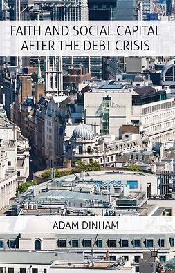 Dinham, Adam - Faith and Social Capital After the Debt Crisis, ebook