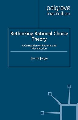 Jonge, Jan - Rethinking Rational Choice Theory, ebook