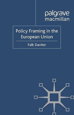Daviter, Falk - Policy Framing in the European Union, e-bok