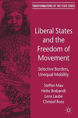 Brabandt, Heike - Liberal States and the Freedom of Movement, ebook