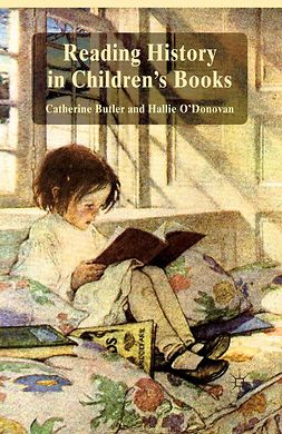 Butler, Catherine - Reading History in Children's Books, e-kirja
