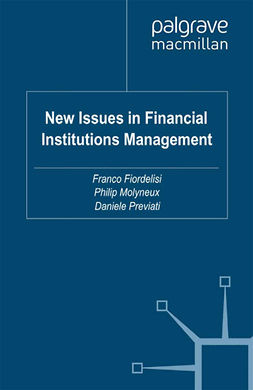 Fiordelisi, Franco - New Issues in Financial Institutions Management, ebook