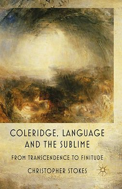 Stokes, Christopher - Coleridge, Language and the Sublime, ebook