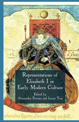 Petrina, Alessandra - Representations of Elizabeth I in Early Modern Culture, e-kirja