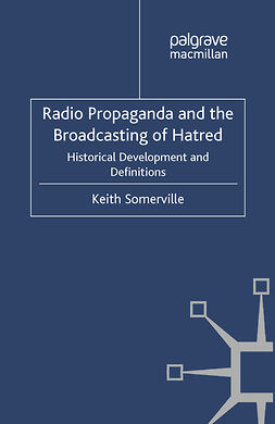 Somerville, Keith - Radio Propaganda and the Broadcasting of Hatred, e-kirja