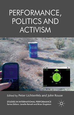 Lichtenfels, Peter - Performance, Politics and Activism, ebook