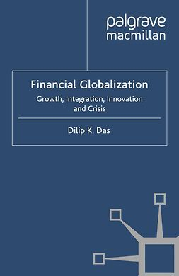 Das, Dilip K. - Financial Globalization, ebook