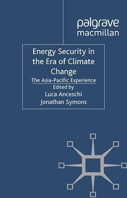 Anceschi, Luca - Energy Security in the Era of Climate Change, ebook