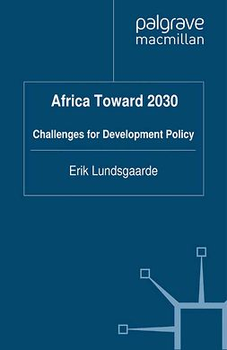 Lundsgaarde, Erik - Africa Toward 2030, ebook