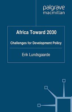 Lundsgaarde, Erik - Africa Toward 2030, ebook