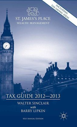 Lipkin, Barry - St. James's Place Wealth Management Tax Guide 2012–2013, ebook