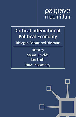 Bruff, Ian - Critical International Political Economy, e-bok