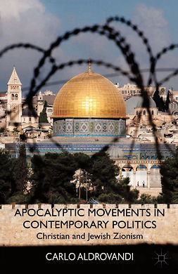 Aldrovandi, Carlo - Apocalyptic Movements in Contemporary Politics, ebook
